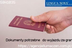 Dokumenty do wyjazdu za granicę